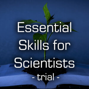 Essential Skills for Scientists